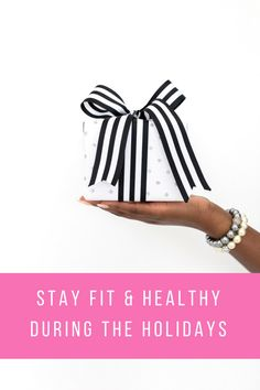 Stay Fit & Healthy During the Holidays || www.iGoPink.org