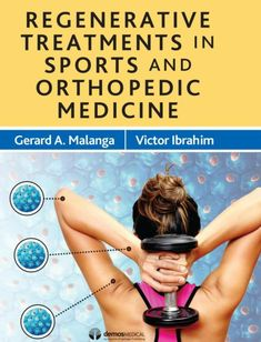 Gerard Malanga, MD's Co-Authored Book, Regenerative Treatments in Sports and Orthopedic Medicine, Now Available Via NJRI's website (Kindle and HardCover).