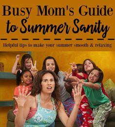 Busy Mom's Guide to Summer Sanity It is about to happen here in Georgia. SUMMER VACATION. In just a few short weeks, school will be out for the summer. Let's face it, for the majority of us, summer tends to be filled with a ton of activities. In our house, the kids have camp, ballet, cheerleading, lacrosse, sleepovers, trips to the pool, parties, plus all of the travel that we have planned this summer. Maintaining ...