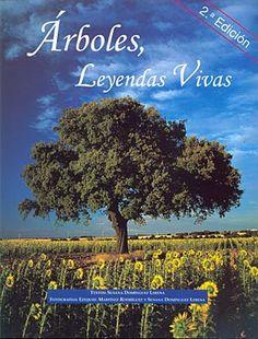 Árboles, leyendas vivas, por Susana Domínguez, Ezequiel Martínez.  L/Bc 582 DOM arb   http://almena.uva.es/search~S1*spi?/tlos+arboles/tarboles/1%2C75%2C112%2CB/frameset&FF=tarboles+leyendas+vivas&1%2C1%2C