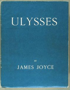 tHE bOOK OF BOOkS.James Joyce: Ulysses, 1922