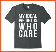 Mens My Ideal Weight Is Who Care Funny Workout Feminist T Shirt XL Dark Heather - Workout shirts (*Partner-Link)