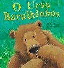 O Urso Barulhinhos <3