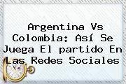 http://tecnoautos.com/wp-content/uploads/imagenes/tendencias/thumbs/argentina-vs-colombia-asi-se-juega-el-partido-en-las-redes-sociales.jpg Partido De Colombia Vs Argentina. Argentina vs Colombia: así se juega el partido en las redes sociales, Enlaces, Imágenes, Videos y Tweets - http://tecnoautos.com/actualidad/partido-de-colombia-vs-argentina-argentina-vs-colombia-asi-se-juega-el-partido-en-las-redes-sociales/