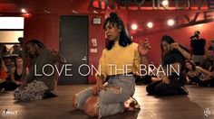Rihanna - Love On The Brain - Choreography by Galen Hooks - Filmed by @TimMilgram - YouTube