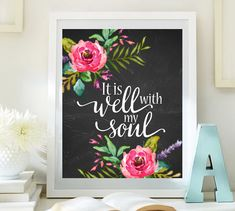 Items similar to Wall decor quote prints inspiration quote print It's well with my soul print wall art print calligraphy art Typographic art decor on Etsy Quote Prints, Wall Art Prints, Quote Art, Artwork Quotes, Wall Decor Quotes, Wall Art Decor, Chalkboard Print, Calligraphy Art, Lettering Art