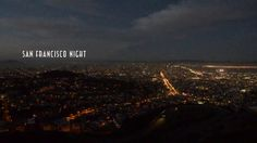 A Yucen Ma Film: Beautiful night in SF, enjoy!!!!  Shoot with Canon 5D Mark II  #Canon