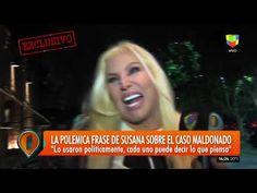 Susana Giménez habló con Intrusos tras su polémica frase sobre Maldonado Decir No, Frases