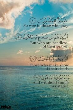 Woe to those who pray, but they are heedless and don't help people with simple tasks.