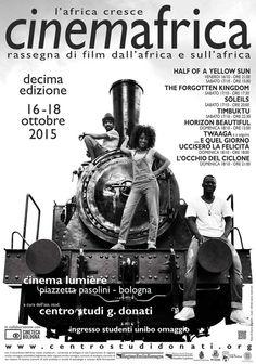 I migliori film africani alla decima edizione di CinemAfrica.  Per mostrare ancora una volta che l'Africa è ricca di risorse, umane prima ancora che economiche, che L'AFRICA CRESCE.