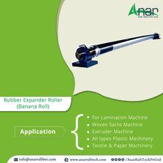Rubber Expander Roller  Application  For Lamination Machine Woven Sacks Machine Extruder Machine All types Plastic Machinery Textile & paper Machinery  #RubberExpanderRoller #RubberExpanderRollerManufacturer #RubberExpanderRollerSuppliers #RubberExpanderRollerExporters  #SuppliersofRubberExpanderRoller  w:http://anarrubtech.com/   E:marketing@anarrubber.com   M:+91 9825405265