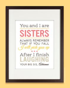 8x10 Personalized Sisters Quote Art Print with name, wall art, humorous, in pink & yellow