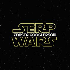 Co by było gdyby seowcy zostali bohaterami #starwars ? #historia potoczyłaby się taksprawnymarketing.pl/serp-wars