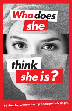 "Ellen Hochberg's ""Who does she think she is?"" poster"