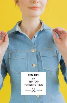 Sewing Tips And Tricks Ten Tips for Tip Top Topstitching Sewing Tools, Sewing Hacks, Sewing Tutorials, Sewing Crafts, Sewing Projects, Sewing Patterns, Sewing Ideas, Sewing Stitches, Sewing Basics