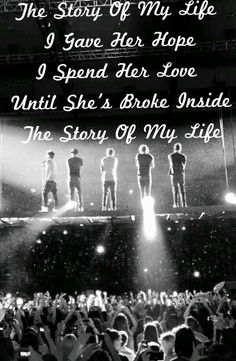 """""""Story of My Life"""" - This song is beautiful. <3"""