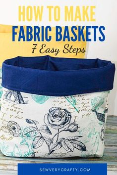 These fabric baskets are super simple to make. They are a beginner sewing project that anyone with basic sewing skills can make. Just a little fabric and interfacing will result in this fantastic storage solution. Small Sewing Projects, Sewing Projects For Beginners, Sewing Tutorials, Bag Tutorials, Sewing Tips, Fabric Bowls, Fabric Yarn, Fabric Crafts, Fabric Storage Baskets