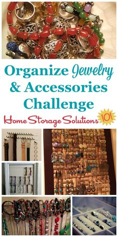Here are step by step instructions for how to organize jewelry and other accessories, including hair accessories, scarves, ties, belts, glasses and sunglasses {part of the 52 Week Organized Home Challenge on Home Storage Solutions 101}