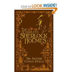 The Complete Sherlock Holmes (leatherbound classics)