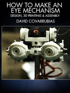 Design and print an eye mechanism with FX master David Covarrubias (Avatar, Iron Man, The Lost World Jurassic Park). Machine 3d, 3d Printing Machine, 3d Printing Diy, 3d Printing Service, 3d Printed Fabric, 3d Printed House, 3d Printed Objects, Living Puppets, 3d Printer Projects