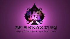 2NE1 - OFFICIAL BLACKJACK 3rd Batch Registration (~ May 25, 2012) (+play...