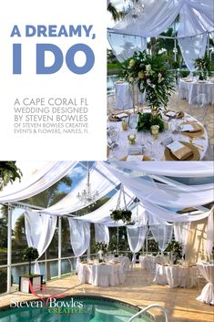 A Cape Coral Wedding designed by Event Designer Steven Bowles, of Steven Bowles Creative Events & Flowers. Loving the romantic draping and the elegant chandeliers but especially love the hanging floral chandeliers.  Quite an amazing transformation for this pool and lanai area.