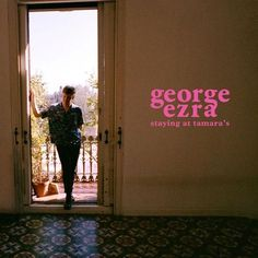 """Always consistent, singer-songwriter George Ezra returns with another thrilling single, """"Pretty Shining People,"""" released in advance of sophomore album, 'Staying at Tamara's. George Ezra Album, Travel Songs, Top 100 Songs, Music Album Covers, Music Albums, Calvin Harris, Sam Smith, Beautiful Dream, Cd Album"""