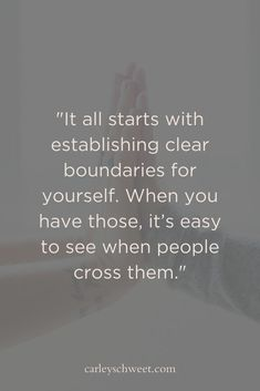 It all starts with establishing clear boundaries for yourself. When you have those it's easy to see when people cross them. Self Care Coach Self Care Ideas Boundary Building Self Love Quotes Self Care quotes Inspirational Quotes For Women, Motivational Quotes, Boundaries Quotes, Empowering Quotes, Care Quotes, Woman Quotes, Self Love Quotes Woman, Relationship Advice, Relationships