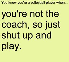 You know you're a volleyball player when... These are great!