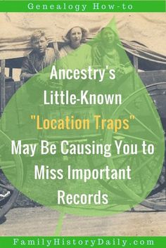 What important records might you be missing about your ancestors on Ancestry.com?