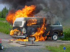 vw van burning   Posted by nhpeaks
