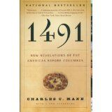 1491: New Revelations of the Americas Before Columbus (Paperback)By Charles C. Mann