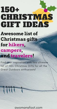 Find your inspiration with this ultimate list of Christmas Gift Ideas for hikers, campers, and travelers! 150+ ideas to make your Outdoorsy types happy! | gifts for hikers | gifts for her | gifts for him | stocking stuffers | Hanukkah gelt | Awomanafoot.com