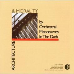 Orchestral Manoeuvres in the Dark (1981) Architecture & Morality BEST ALBUM EVER !