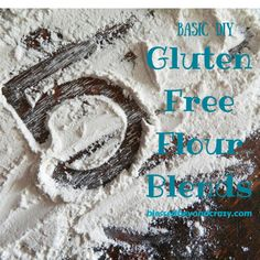 5 Basic DIY Gluten Free Flour Blends - tons of information about gluten free flours food allergy substitutions tips on thickening agents conversions recipes and more. Gluten Free Flour Mix, Gluten Free Diet, Foods With Gluten, Gluten Free Cooking, Gluten Free Recipes, Dairy Free, Flour Recipes, Gf Recipes, Recipes Dinner