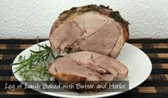 The Delia Smith Project (#85): Leg of Lamb Baked with Butter and Herbs