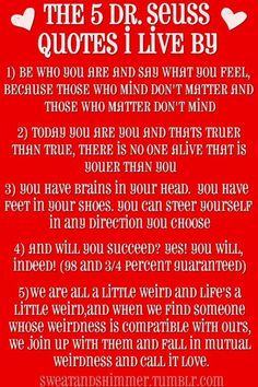 5 Dr. Seuss Quotes to Live by! Proud to say  was on Q's first bday invites! I hope she lives by among others!