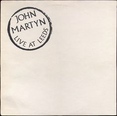 John Martyn - Live At Leeds