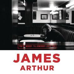 single cover art: james arthur - you're nobody 'til somebody loves you [10/2013]