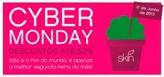 Cyber Monday com descontos até 50%!!!