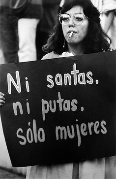 Not saints, not whores, only women.