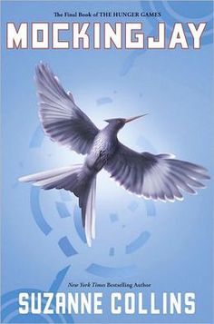 Mockingjay (Hunger Games Series #3) by Suzanne Collins