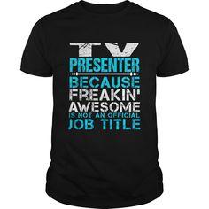 TV PRESENTER T-Shirts, Hoodies. ADD TO CART ==► https://www.sunfrog.com/LifeStyle/TV-PRESENTER-109887951-Black-Guys.html?id=41382