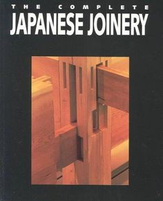 about Japanese Woodworking on Pinterest | Japanese Joinery, Japanese ...