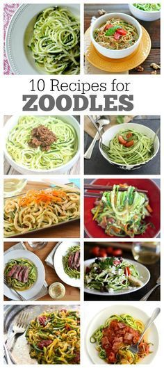 10 Delicious Recipes for Zoodles (zucchini noodles) : a great low-carb, low-fat, low-calorie way to eat dinner.