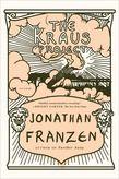The Kraus Project Buch von Jonathan Franzen versandkostenfrei bestellen Jonathan Franzen, Unpopular Opinion, Nonfiction, Books To Read, Novels, Ebooks, 1, Author, Reading