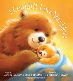 I Couldn't Love You More by Jason Ingram,http://www.amazon.com/dp/1414367392/ref=cm_sw_r_pi_dp_UB86sb0SRP9PRBYB