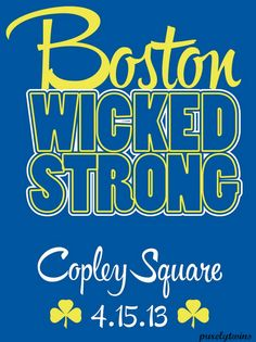 Boston AND Watertown are Wicked Strong! Boston Marathon 2013, Cambridge Boston, Copley Square, We Are Strong, Stay Strong, Red Sox Nation, Boston Sports, Boston Strong, New England Homes