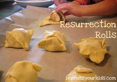 resurrection rolls, from impressyourkids.org