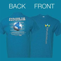 """table blue T-shirt sports the TripleClicks logo and URL on the front, and a cool global graphic and """"Explore The Earthiverse"""" motto on the back. Sizes Small to 2XL."""